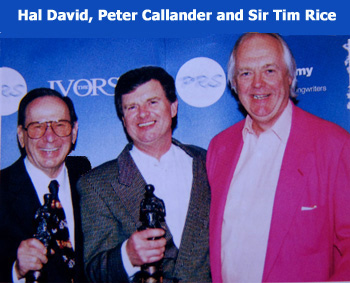 Hal David, Peter Callander & Sir Tim Rice