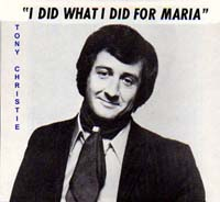 I Did What I Did For Maria - Tony Christie